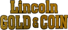 Logo, Lincoln Gold & Coin